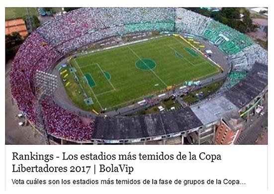 Los estadios más temidos de la Copa Libertadores 2017
